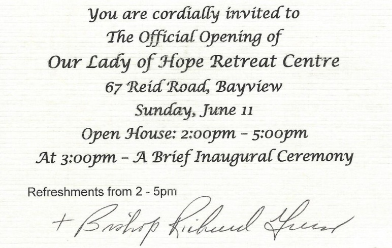 Invitation to the official opening our lady of hope retreat centre to all parishioners across pei you are invited to our lady of hope retreat centre open house 67 reid rd bayview near stanley bridge sunday june 11 stopboris Image collections